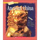 Ancient China (True Book - Ancient Civilizations)
