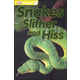 Snakes Slither and Hiss (DK Reader PreLevel 1)