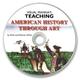 Teaching American History Through Art CD