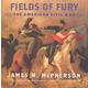 Fields of Fury: American Civil War