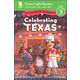 Celebrating Texas Level 3 (Green Light Reader)