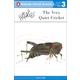 Very Quiet Cricket (Penguin Young Readers Level 3)