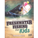 Freshwater Fishing for Kids (Into Grt Outdrs)