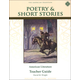 Poetry & Short Stories: American Literature Teacher Guide