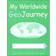 My Worldwide GeoJourney Student Book