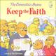 Berenstain Bears Keep the Faith (Living Lights)