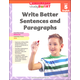 Write Better Sentences and Paragraphs Grade 5 (Study Smart)