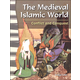 Medieval Islamic World: Conflict and Conquest (World History Eras and Events)