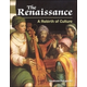 Renaissance: A Rebirth of Culture (World History Eras and Events)