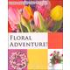 Floral Adventure Unit Study