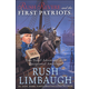 Rush Revere and the First Patriots (Time-Travel Adventures With Exceptional Americans)