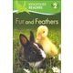 Fur and Feathers (Kingfisher Reader Level 2)