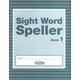 Sight Word Speller: Book 1