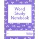 Word Study Notebook