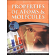 Properties of Atoms & Molecules COLOR 3ED