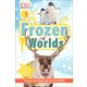 Frozen Worlds (DK Reader Level 1)