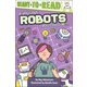 If You Love Robots, You Could Be? (Ready-to-Read Level 2)
