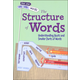 Structure of Words: Understanding Prefixes, Suffixes, and Root Words (Find Your Way With Words)