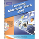 Learning Microsoft Office Word 2010 Student Edition with CD-ROM