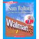Sam Walton: The Man Who Invented Walmart (True Book-Great American Business)