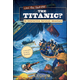 Can You Survive the Titanic? An Interactive Survival Adventure