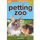 Petting Zoo (Scholastic Discover More Reader Level 1)