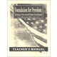 Foundation for Freedom Teacher's Manual (Revised Edition)