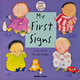My First Signs (Baby Signing Board Book)