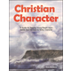 Christian Character Student Text
