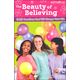 Beauty of Believing: 365 Devotions that Will Change Your Life