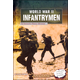 World War II Infantrymen: An Interactive History Adventure (You Choose)