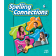 Zaner-Bloser Spelling Connections Grade 6 Student Edition (2012 edition)