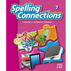 Zaner-Bloser Spelling Connections Grade 7 Student Edition (2012 edition)