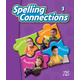 Zaner-Bloser Spelling Connections Grade 3 Student Edition (2012 edition)