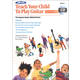 Alfred's Teach Your Child to Play Guitar Book 1 & CD
