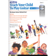 Alfred's Teach Your Child to Play Guitar Book 2 & CD