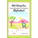 Writing the Visual, Kinesthetic, and Auditory Alphabet