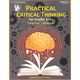 Practical Critical Thinking: Teacher's Manual