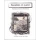 Parables in Latin