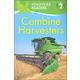 Combine Harvesters (Kingfisher Readers Level 2)