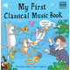 My First Classical Music Book & CD