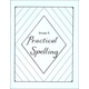 Practical Spelling Workbook Grade 5
