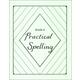 Practical Spelling Workbook Grade 6