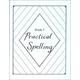 Practical Spelling Workbook Grade 7
