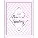 Practical Spelling Workbook Grade 8