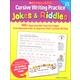 Cursive Writing Practice: Jokes & Riddles