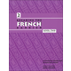 Breaking the French Barrier Level 2 (Intermediate) Student Book