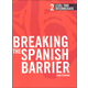 Breaking the Spanish Barrier Level 2 (Intermediate) Student Book