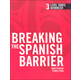 Breaking the Spanish Barrier Level 3 (Advanced) Student Book