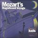 Mozart's Magnificent Voyage CD